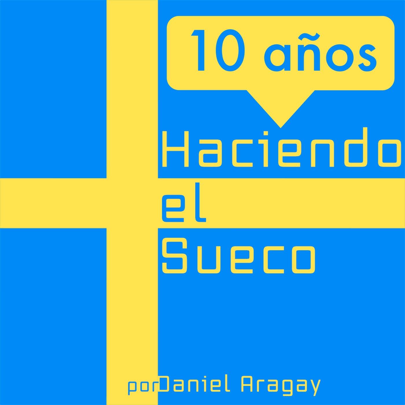 10 años Haciendo el Sueco: Cap. 4: 10 de febrero de 2010