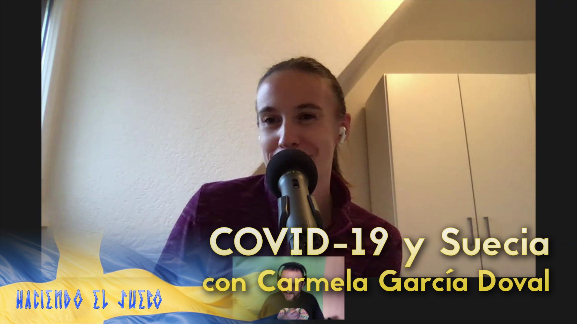 La estrategia sueca del COVID-19 con Carmela García Doval
