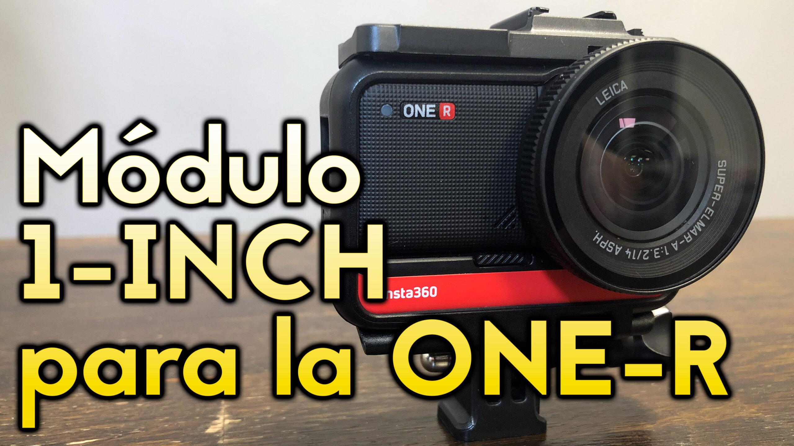 A FONDO: Módulo de 1 Pulgada para la Insta360 One R en español