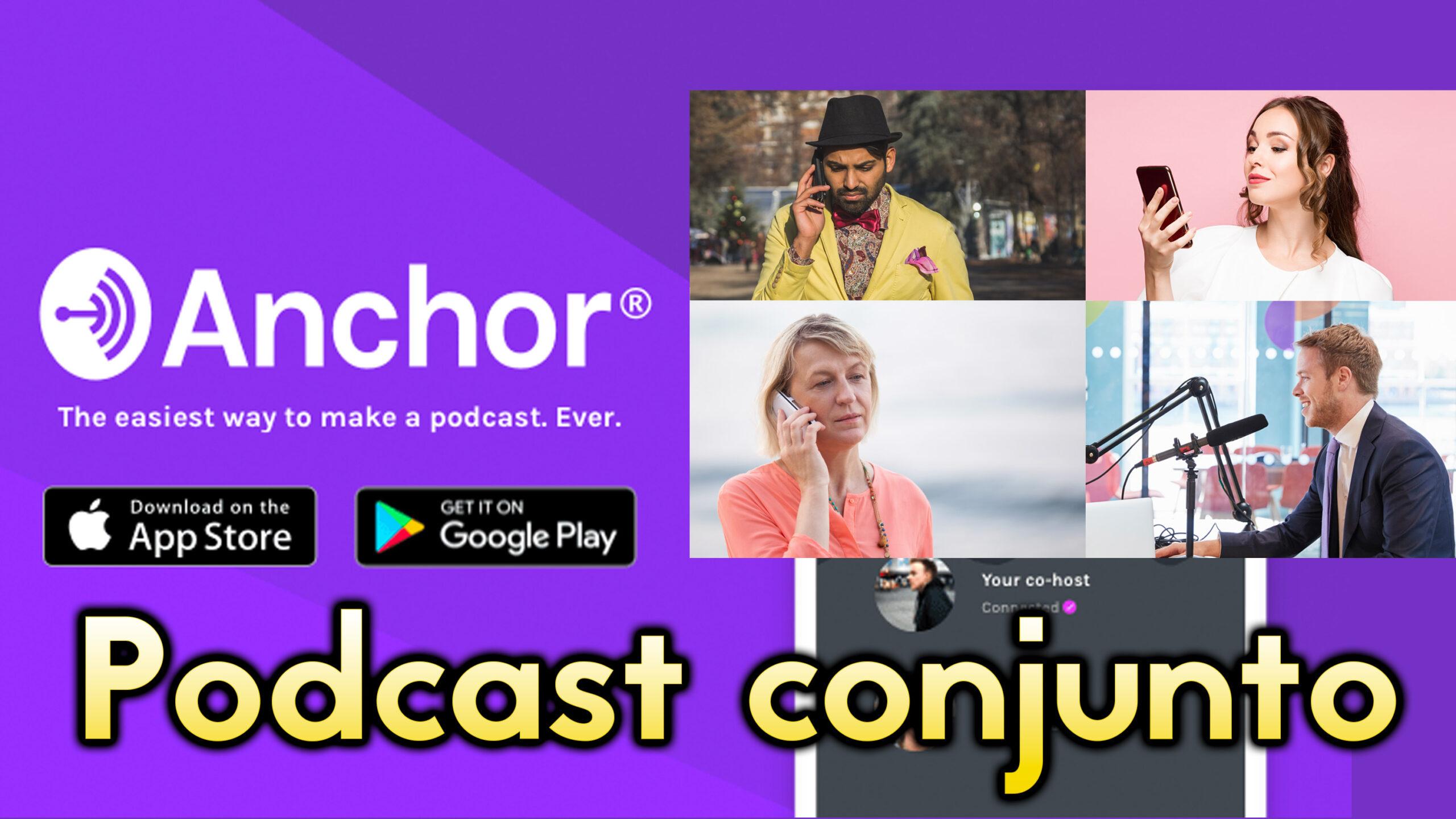 Cómo hacer un podcast colaborativo gratis con Anchor